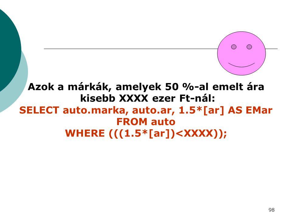 WHERE (((1.5*[ar])<XXXX));